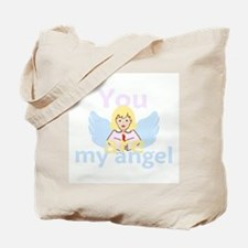You Are My Angel Tote Bag