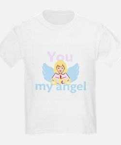 You Are My Angel T-Shirt