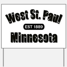 West St. Paul Established 1889 Yard Sign