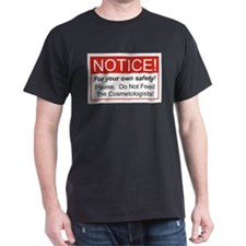 Notice / Cosmetologist T-Shirt