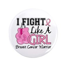 """Licensed Fight Like a Girl 15.2 3.5"""" Button"""