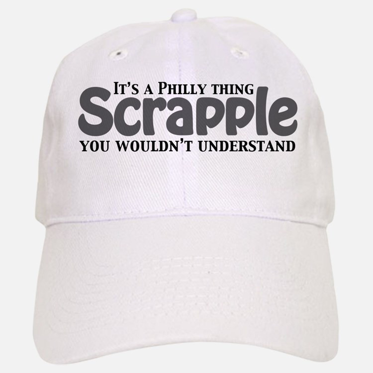 Scrapple Philly Thing Baseball Baseball Cap