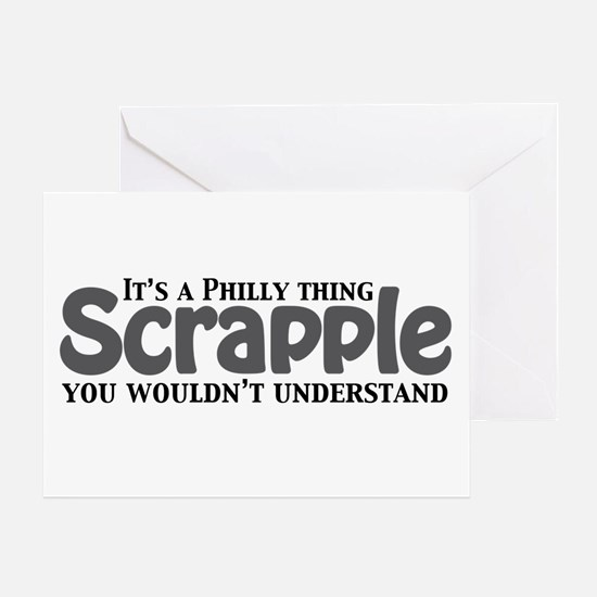 Scrapple Philly Thing Greeting Card