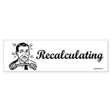 Recalculating Man Bumper Bumper Sticker