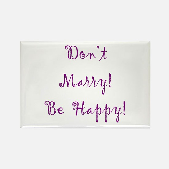 Be Happy Gift Rectangle Magnet
