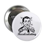 "Recalculating Man 2.25"" Button"