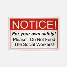 Notice / Social Worker Rectangle Magnet