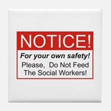 Notice / Social Worker Tile Coaster