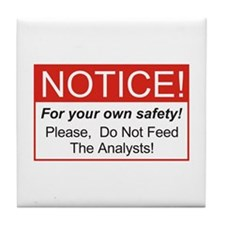 Notice / Analysts Tile Coaster