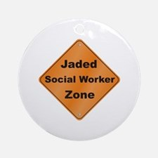 Jaded Social Worker Ornament (Round)