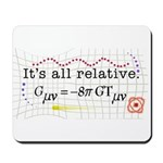 It's All Relative Mousepad