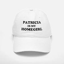 Patricia Is My Homegirl Baseball Baseball Cap