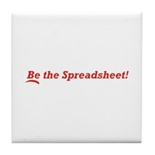 Be the Spreadsheet Tile Coaster