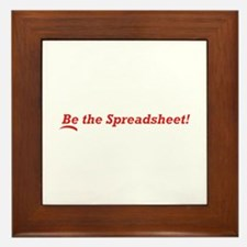 Be the Spreadsheet Framed Tile