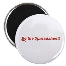 Be the Spreadsheet Magnet