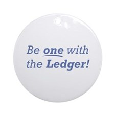Ledger / Be one Ornament (Round)