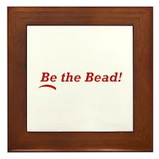 Be the Bead! Framed Tile