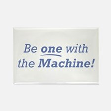 Machine / Be one Rectangle Magnet