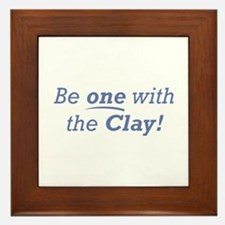 Clay / Be one Framed Tile