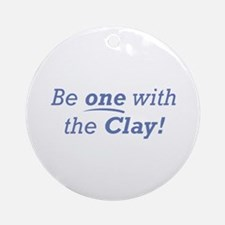 Clay / Be one Ornament (Round)
