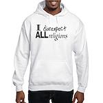 Disrespect Religions Hooded Sweatshirt