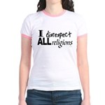 Disrespect Religions Jr. Ringer T-Shirt
