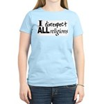 Disrespect Religions Women's Pink T-Shirt