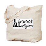 Disrespect Religions Tote Bag