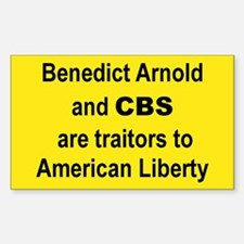 BENEDICT ARNOLD AND CBS ARE TRAITORS TO AMERICAN..