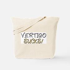 Vertigo Sucks! Tote Bag