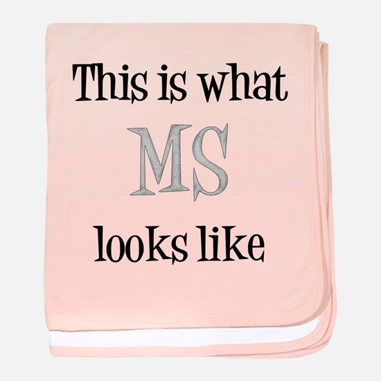 This is what MS looks like baby blanket