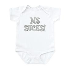 MS Sucks! Infant Bodysuit
