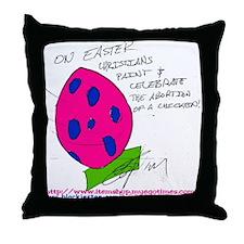 Chicken Abortion Day! Throw Pillow