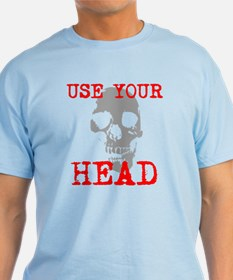 Use Your Head T-Shirt
