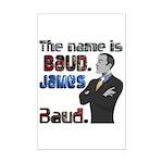 The Name's James Baud Mini Poster Print