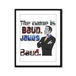 The Name's James Baud Framed Panel Print
