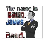 The Name's James Baud Small Poster