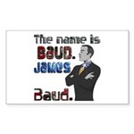 The Name's James Baud Sticker (Rectangle 10 pk)