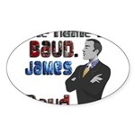 The Name's James Baud Sticker (Oval)