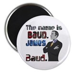 The Name's James Baud Magnet
