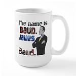 The Name's James Baud Large Mug