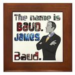 The Name's James Baud Framed Tile