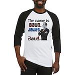 The Name's James Baud Baseball Jersey
