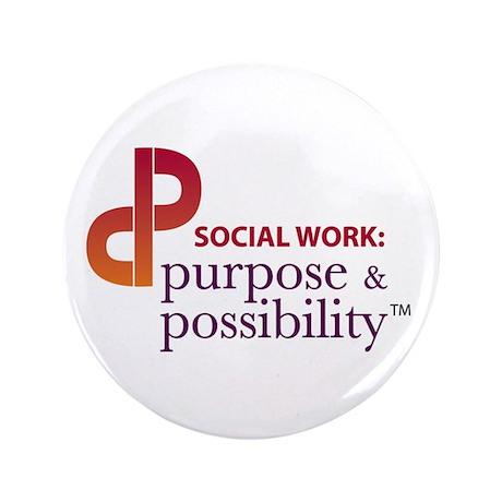 "Purpose and Possibility 3.5"" Button"