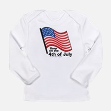 Born on the 4th of July Long Sleeve Infant T-Shirt