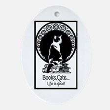Books,Cats,Life is good Ornament (Oval)