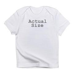 Actual Size Infant T-Shirt