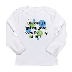 Good Looks from Aunt Long Sleeve Infant T-Shirt
