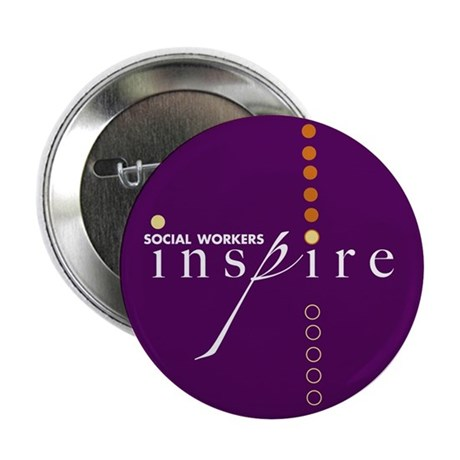 """Social Workers Inspire 2.25"""" Button (100 pack"""