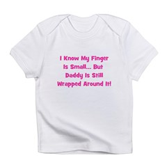 Daddy Wrapped Around Finger Infant T-Shirt